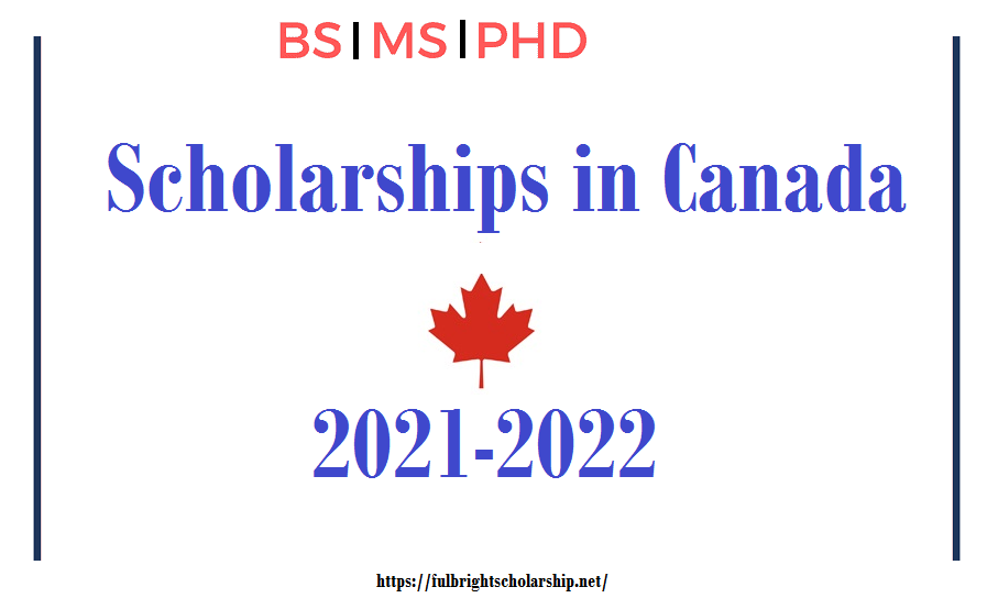 Canadian Scholarships 2021-2022