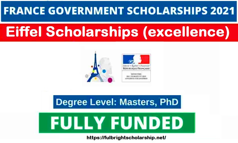 Eiffel Scholarships (excellence) in France 2021-2022