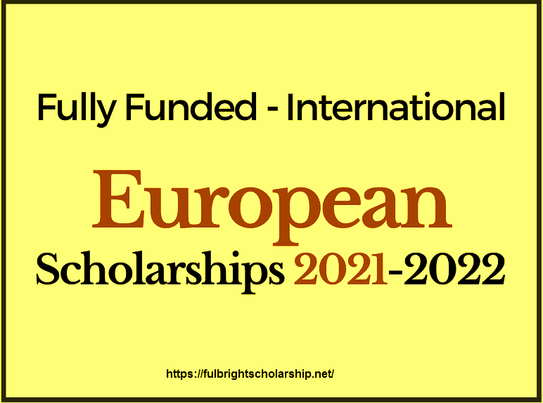 European Scholarships 2021-2022