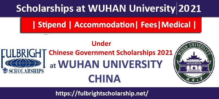 Wuhan University Scholarship (CSC scholarships 2021)