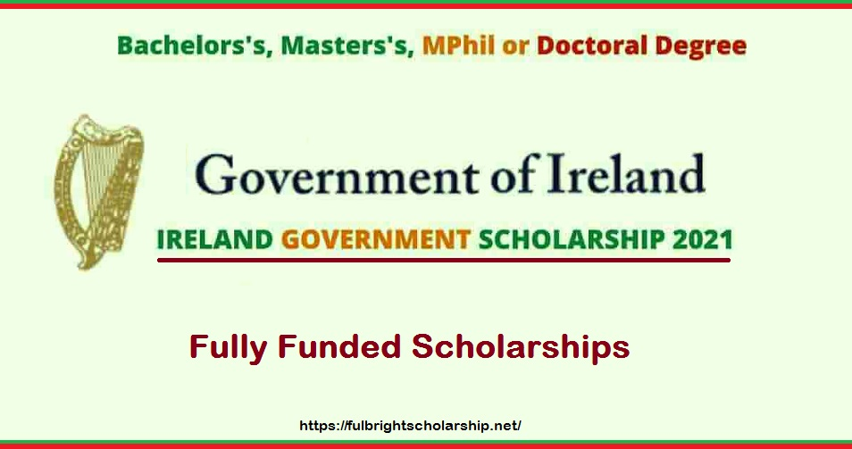 Ireland Government Scholarship 2021-2022 Fully Funded