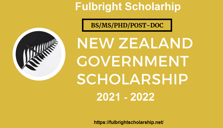 New Zealand Government Scholarships 2021 - 2022