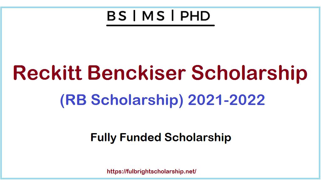 Reckitt Benckiser Scholarship (RB Scholarship) 2021-2022
