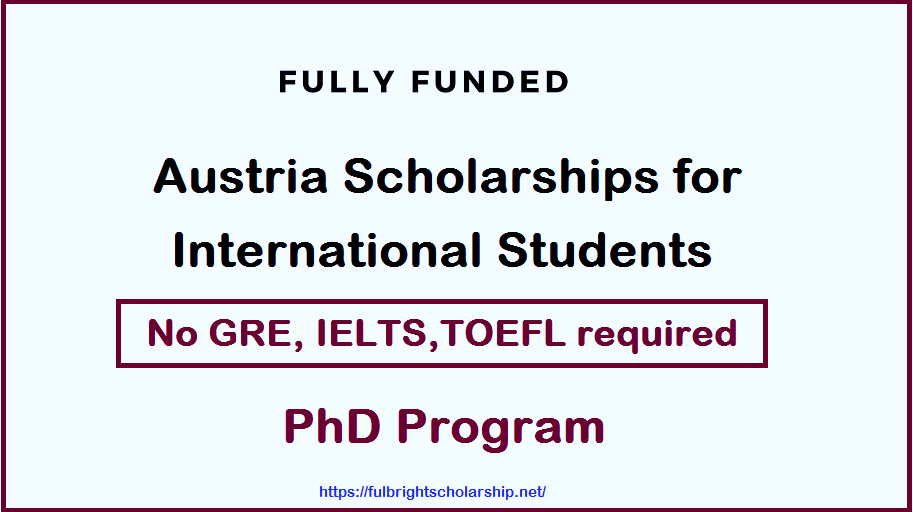 Scholarships in Austria 2021: Austria Scholarships for international students