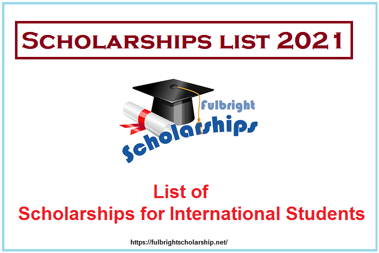 Scholarships list 2021