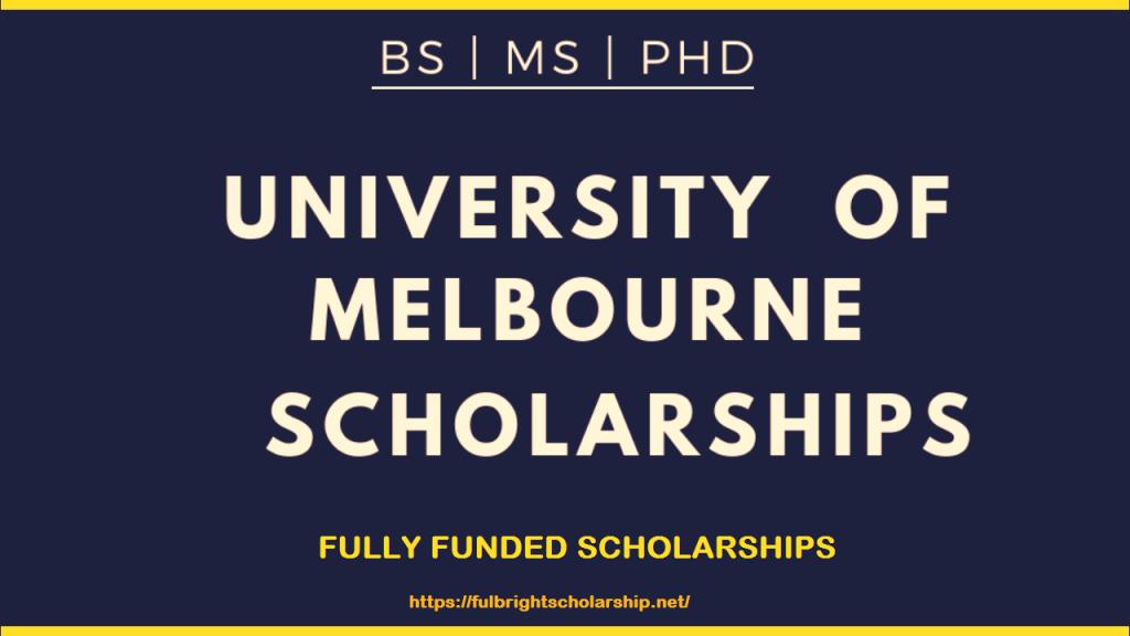 University of Melbourne Scholarships 2021-2022: Worth US $115000