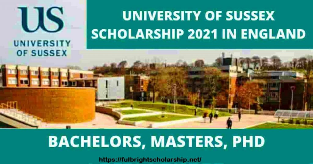 University of Sussex Scholarships for International Students England 2021-2022