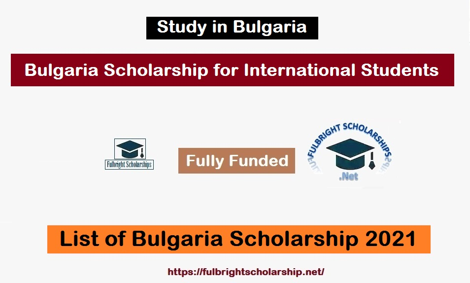Bulgaria Scholarship for International Students 2021
