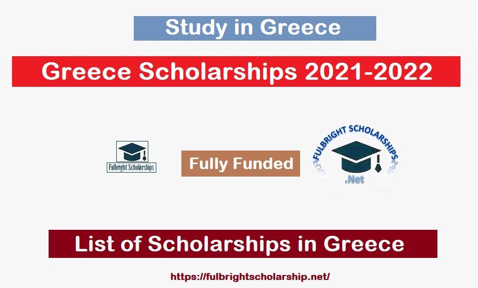 Greece Scholarships 2021: List of Scholarships in Greece