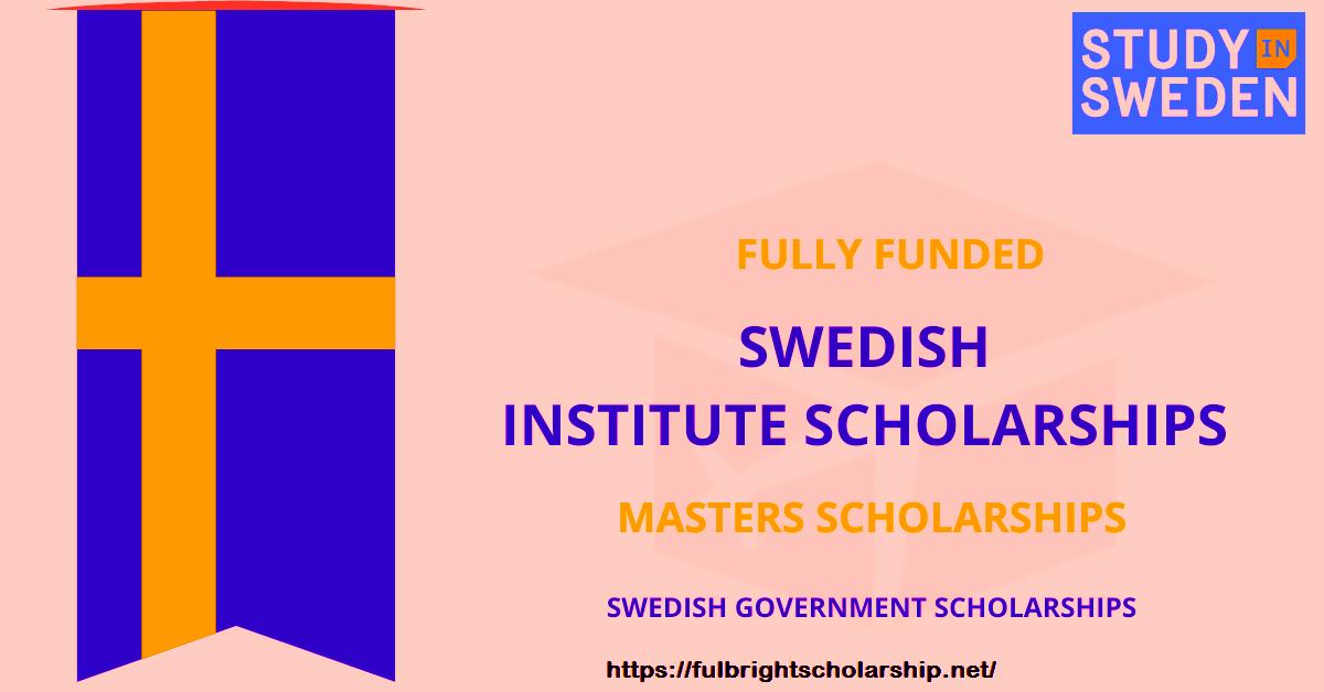 Sweden Scholarships for International Students 2021: