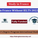 Study in France Without IELTS 2022-2023